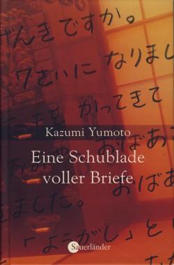 """""""Eine Schublade voller Briefe"""" Kazumi Yumoto"""