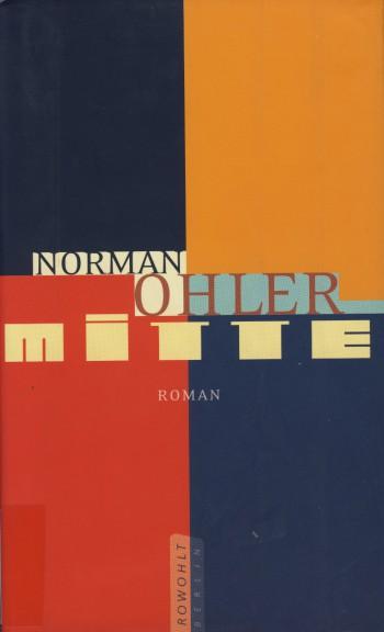 """""""Mitte"""" von Norman Ohler, Titel"""